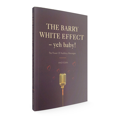 The Barry White Effect – Yeh baby! The power of auditory messages