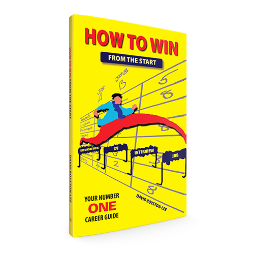 How to Win from the Start: Your number one career guide